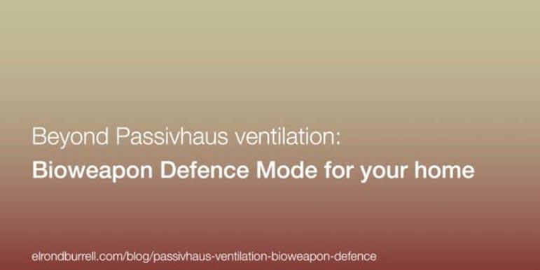 Beyond passivhaus ventilation